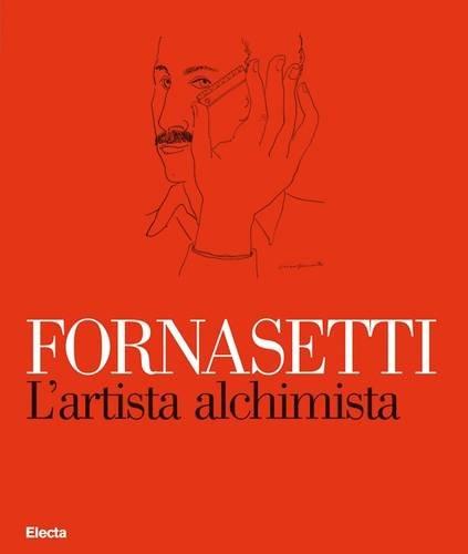 Fornasetti: L'artista alchimista-La bottega fantastica -