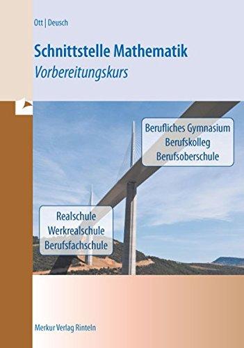 Schnittstelle Mathematik: Vorbereitungskurs gebraucht kaufen  Wird an jeden Ort in Deutschland