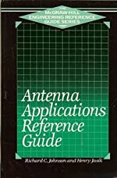 Antenna Applications: Reference Guide (Mcgraw-Hill Engineering Reference Guide)