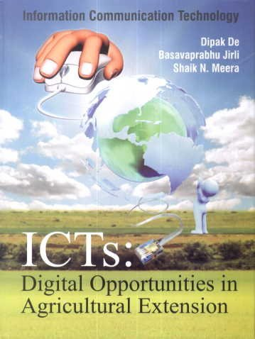 ICTS:DIGITAL OPPORTUNITIES IN AGRICULTURAL EXTENSION [Hardcover] [Jan 01, 2012]