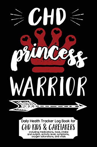 Daily Health Tracker Log Book for CHD Kids & Caretakers: Princess Warrior, Travel Size
