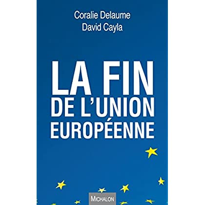 La fin de l'Union européenne (Essai)
