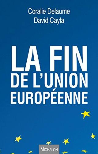 La fin de l'Union européenne (ESSAI) par David Cayla
