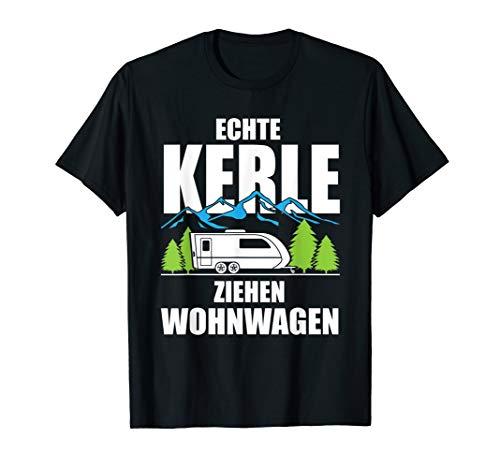 Herren T-Shirt Camping Camper fun ECHTE KERLE ZIEHEN WOHNWAGEN