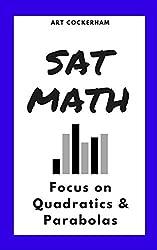 SAT Math: Focus on Quadratics & Parabolas