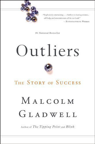 Gladwell, Malcolm's Outliers: The Story of Success Paperback