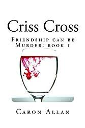 Criss Cross: a posh hits story: Volume 1