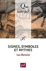 Signes, symboles et mythes de Benoist Luc