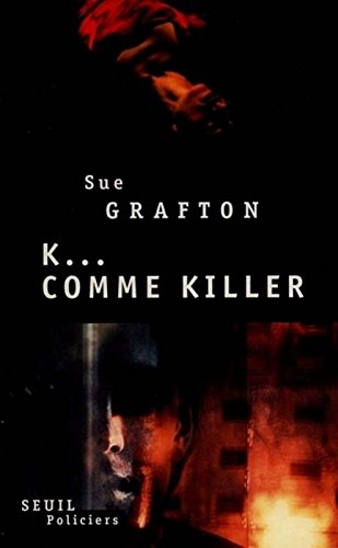 K comme killer par Sue Grafton