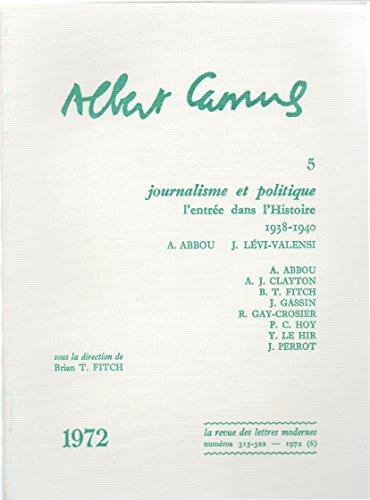 Journalisme et politique : L'Entrée dans l'Histoire, 1938-1940