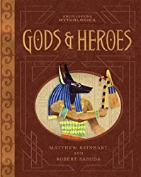 [Encyclopedia Mythologica: Gods and Heroes] (By: Matthew Reinhart) [published: March, 2010]