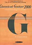 Classical Guitar 2000: Technique for the Contemporary Serious Player