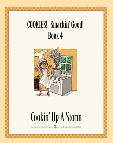 Cookies! Smackin' Good! (Cookin' Up A Storm Book 4) (English Edition) Cookin Cookies