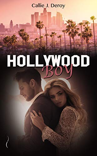 Hollywood boy (SK.CONTEMPORAIN) par [Deroy, Callie J.]