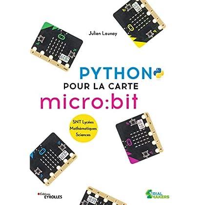 Python pour la carte micro:bit: SNT Lycées. Mathématiques. Sciences