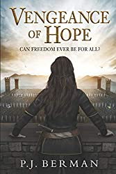 Vengeance of Hope: Can freedom ever be for all? (Silrith)