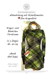 Zoe Nähanleitung mit Schnittmuster auf CD für Kragen-Kleid in 3 Längen Dress