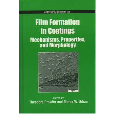 [ [ FILM FORMATION IN COATINGS (ACS SYMPOSIUM #790) BY(PROVDER, THEODORE )](AUTHOR)[HARDCOVER]