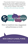 5 Conversations - How to Transform Trust, Engagement and Performance at Work (English Edition)
