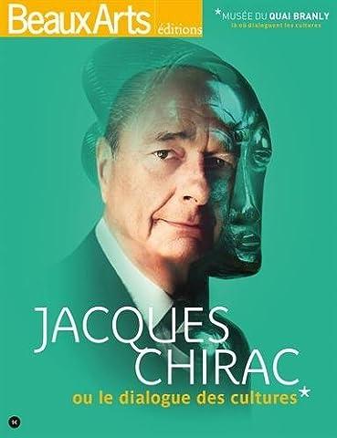 Chirac Livre - Jacques Chirac ou le dialogue des