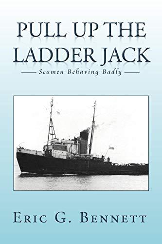 Pull Up The Ladder Jack: Seamen Behaving Badly