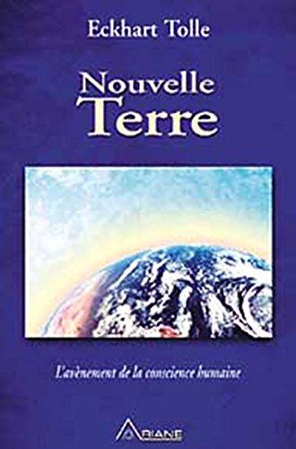 Nouvelle Terre - L'avnement de la conscience humaine