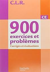 900 Exercices et problèmes CE - corrigés et évaluations Ed.2014