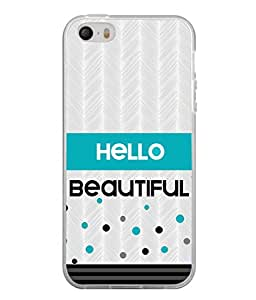 PrintVisa Greeting Quote High Gloss Designer Back Case Cover for Apple iPhone 5