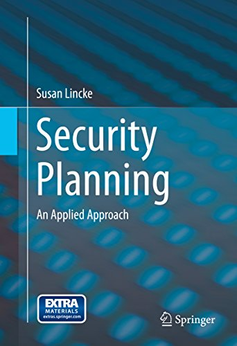 Security Planning: An Applied Approach (English Edition) por Susan Lincke