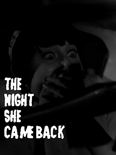 The Night She Came Back