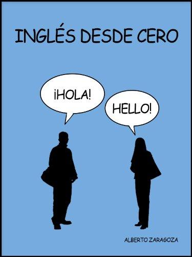 Inglés desde cero por Alberto Zaragoza Comendador