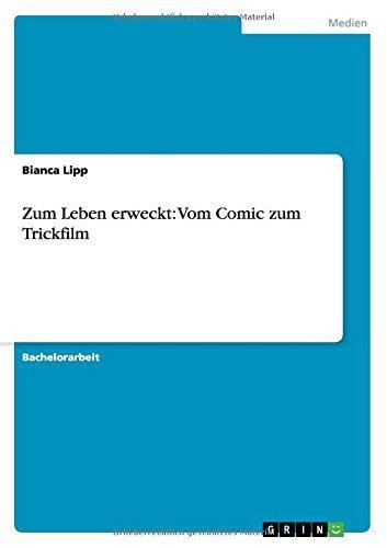 Zum Leben erweckt: Vom Comic zum Trickfilm (German Edition) por Bianca Lipp