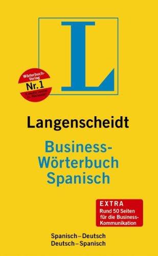 Langenscheidt Business-Wörterbuch Spanisch: Spanisch-Deutsch/Deutsch-Spanisch (Diccionario)