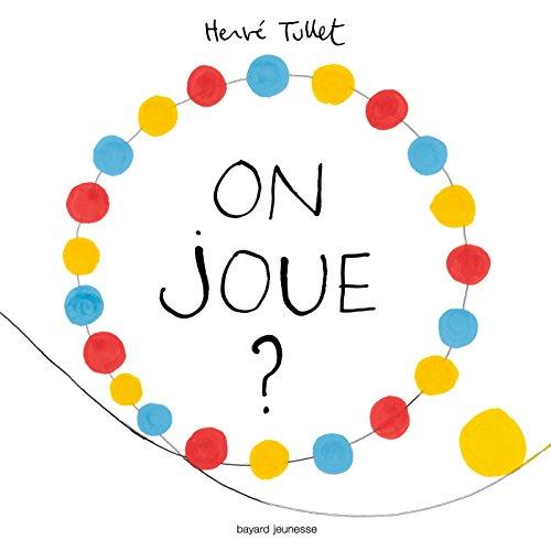 On joue ? par Hervé Tullet