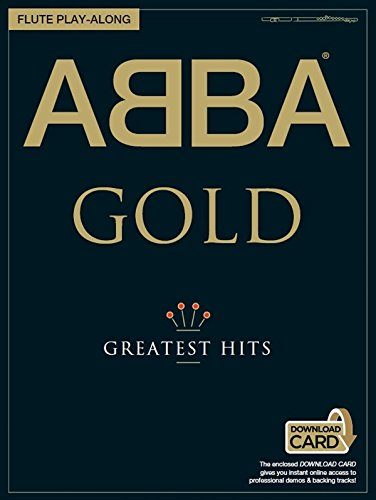 ABBA GOLD - Greatest Hits - Flute Play-Along-Edition mit Download-Card - Flöte Noten [Musiknoten]