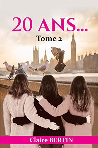 Couverture du livre 20 ans...: Tome 2