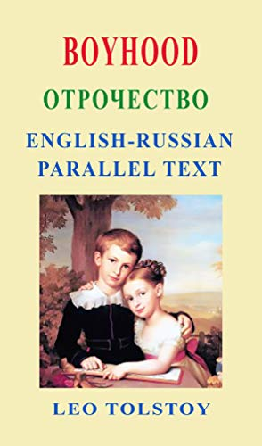 Boyhood: Отрочество (English Edition)