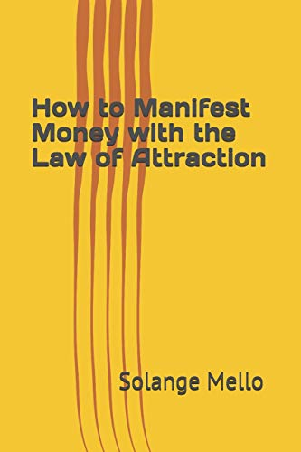 How to Manifest Money with the Law of Attraction