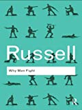 Why Men Fight (Routledge Classics) (English Edition)
