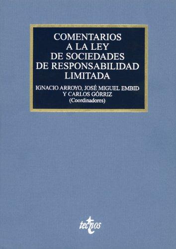 Comentarios a la Ley de Sociedades de Responsabilidad Limitada: Ley 2/1995, de 23 de marzo (Derecho - Comentarios Jurídicos)