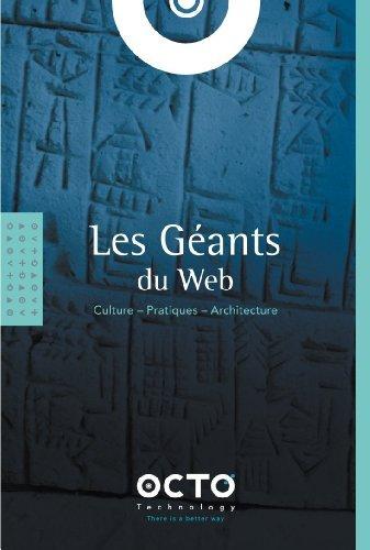 Les Géants du Web : Culture - Pratiques - Architecture de Octo Technology (16 novembre 2012) Relié