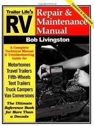 RV Repair and Maintenance Manual: Updated and Expanded 4th (fourth) edition Text Only