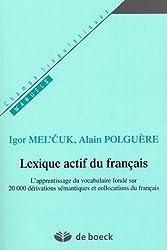 Lexique actif du français : L'apprentissage du vocabulaire fondé sur 20000 dérivations sémantiques et collocations du français