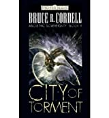 [City of Torment] [by: Bruce R. Cordell]