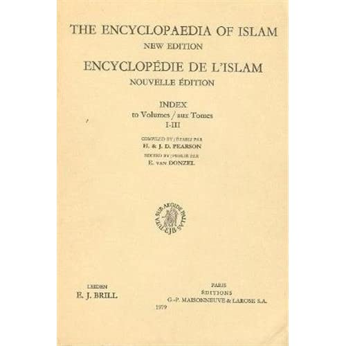 Encyclopedia of Islam: Index to Volumes 1-3