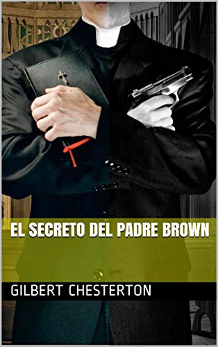 El Secreto  del Padre Brown por Gilbert Chesterton