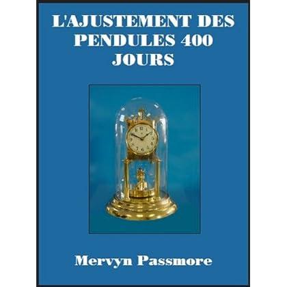 L'Ajustement Des Pendules 400 Jours
