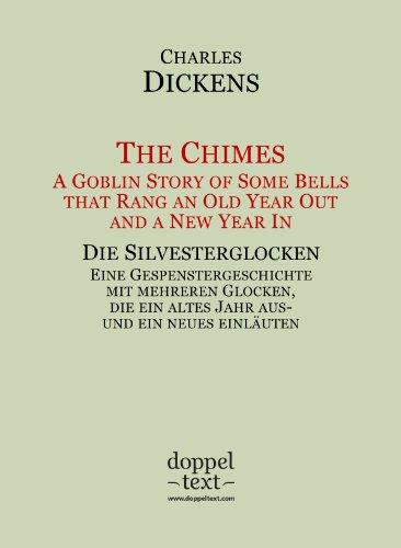 The Chimes / Die Silvesterglocken – zweisprachig Englisch-Deutsch / Bilingual English-German Edition (Christmas books Book 2) (English Edition)