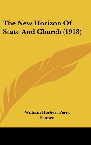 The New Horizon of State and Church (1918)
