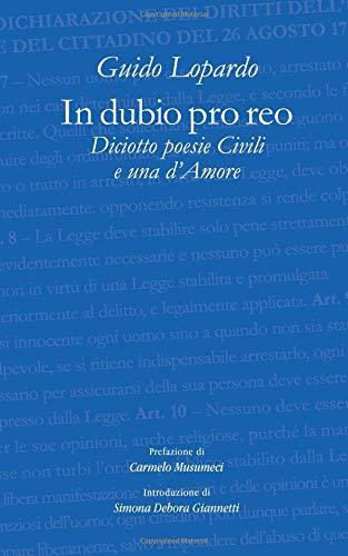 In dubio pro reo Diciotto poesie Civili e una d'Amore por Guido Lopardo